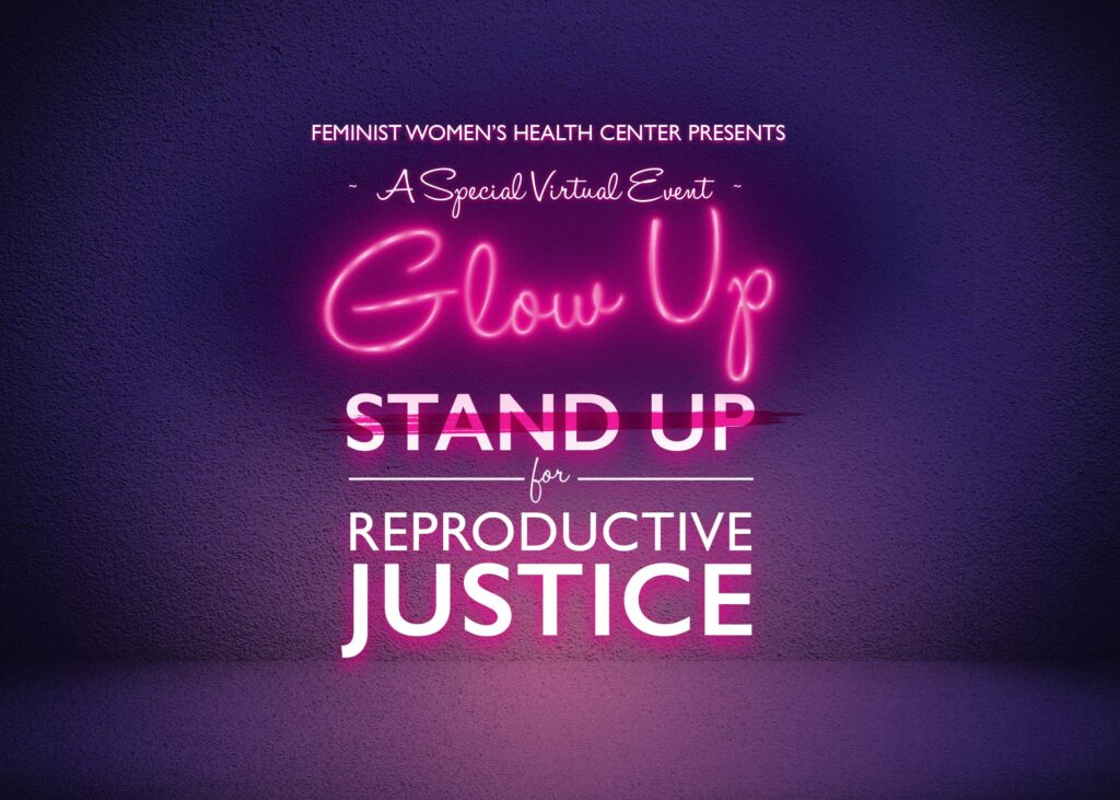 Glow Up for Reproductive Justice