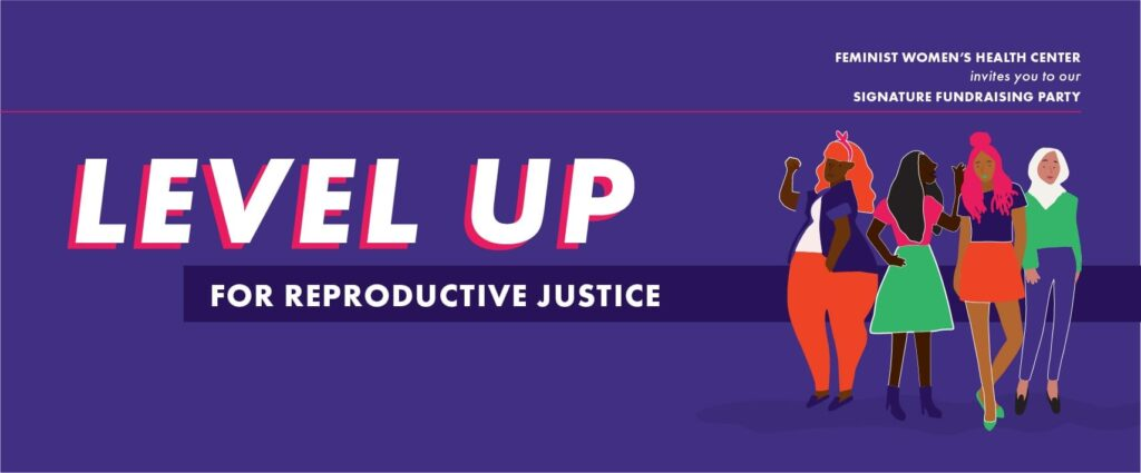 Level Up for Reproductive Justice